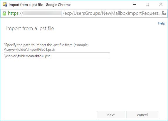 Exchange Server 2013 Pst Import-Export sürecini Yönetme
